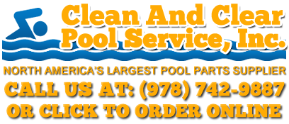 Clean and Clear Pool Service Parts